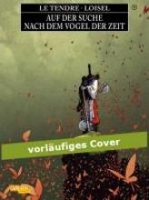 LeTendre, Serge Auf der Suche nach dem Vogel der Zeit 07. Grauwolf