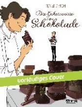 Alarcon, Franckie Die Geheimnisse von Schokolade