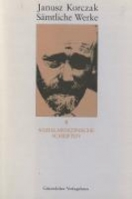 Korczak, Janusz Sozialmedizinische Schriften. Sämtliche Werke, Band 8