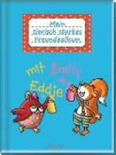 Emily & Eddie: Mein tierisch starkes Freunde-Album