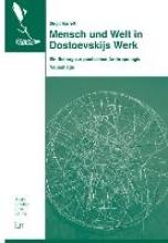 Harreß, Birgit Mensch und Welt in Dostoevskijs Werk