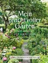 Schubert, Veronika Das große kleine Buch: Mein prachtvoller Garten mit Hecken und Sträuchern