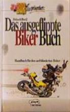 Bidault, Michel. Das ausgeflippte Biker Buch