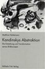 Haldemann, Matthias Kandinskys Abstraktion