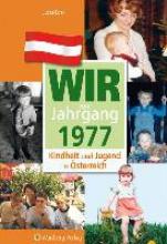 Edel, Lucas Kindheit und Jugend in Österreich: Wir vom Jahrgang 1977