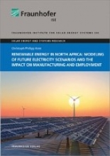 Kost, Christoph Philipp Renewable energy in North Africa: Modeling of future electricity scenarios and the impact on manufacturing and employment
