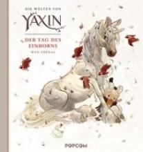 Arenas, Man Die Welten von Yaxin - Der Tag des Einhorns
