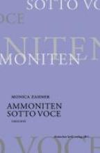 Zahner, Monica Ammoniten  Sotto voce