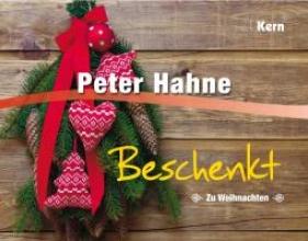 Hahne, Peter Beschenkt