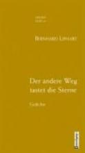 Liphart, Bernhard Der andere Weg tastet die Sterne