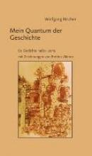 Rischer, Wolfgang Mein Quantum der Geschichte