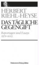 Riehl-Heyse, Herbert Das Tgliche Gegengift