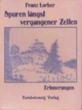 Lorber, Franz Spuren längst vergangener Zeiten