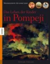 Coulon, Gérard Das Leben der Kinder in Pompeji