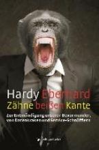 Eberhard, Hardy Zähne beißen Kante