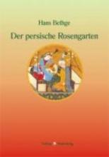 Bethge, Hans Der persische Rosengarten