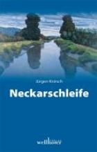 Knirsch, Jürgen Neckarschleife