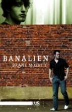Mozetic, Brane Banalien