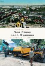 Zöllner, Hans-Bernd Von Birma nach Myanmar