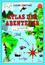 Sheppard, Sarah Atlas der Abenteuer