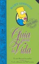 Simpson, Bart Guia Para La Vida SimpsonBart Simpson`s Guide to Life
