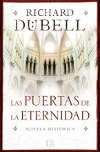 Dubell, Richard Las puertas de la eternidad The Gates of Eternity