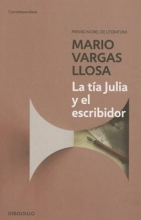 Vargas Llosa, Mario La tía Julia y el escribidorAunt Julia and the Scriptwriter