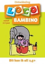 Bambino Loco 2 2-4 jaar Dit kan ik al