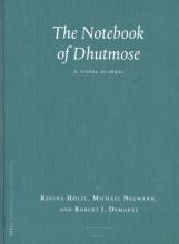 Regina  Holzl, Michael  Neumann The Notebook of Dhutmose