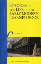 Ian Maclean , Episodes in the Life of the Early Modern Learned Book