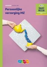 C.  Telman, A.C.  Verhoef Traject Welzijn Persoonlijke verzorging MZ werkboek