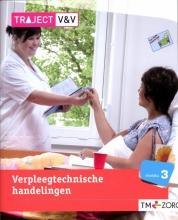 C.A.  Abrahamse, P.A.M.  Mocking Traject V&V Verpleegtechnisch handelingen niveau 3 basisboek