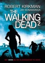 Jay Bonansinga Robert Kirkman, The Walking Dead deel 2