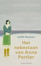 Judith  Maassen Het nabestaan van Anna Portier