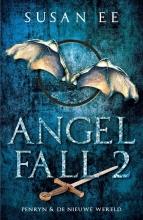 Susan  Ee Angelfall 2 - Penryn & De nieuwe wereld