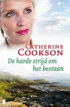 Catherine  Cookson De harde strijd om het bestaan