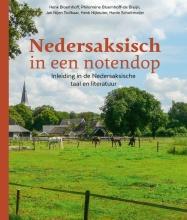 Harrie Scholtmeijer Henk Bloemhoff  Philomène Bloemhoff-de Bruijn  Jan Nijen Twilhaar  Henk Nijkeuter, Nedersaksisch in een notendop