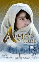Hay van den Munckhof , Alya`s keuze