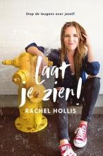 Rachel Hollis , Laat je zien!