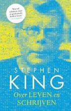 Stephen King , Over leven en schrijven