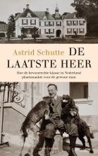 Astrid Schutte , De laatste heer