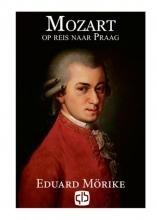 E  Mörike Mozart op reis naar Praag
