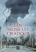 Michele Claire  Lucas Een meisje uit Oradour