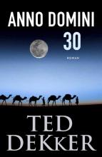 Ted  Dekker Anno Domini 30