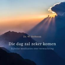Wim Verboom , Die dag zal zeker komen