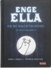 Unni Lindell , Enge Ella en de nachtschool