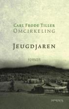 Carl Frode  Tiller Jeugdjaren