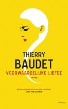 Thierry Baudet , Voorwaardelijke liefde