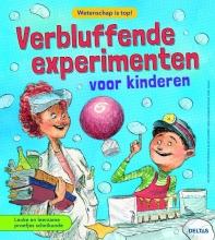 Joe  Rhatigan, Veronica-Alice  Gunter Verbluffende experimenten voor kinderen