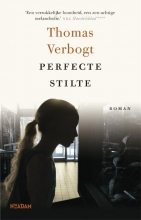 Thomas  Verbogt Perfecte stilte